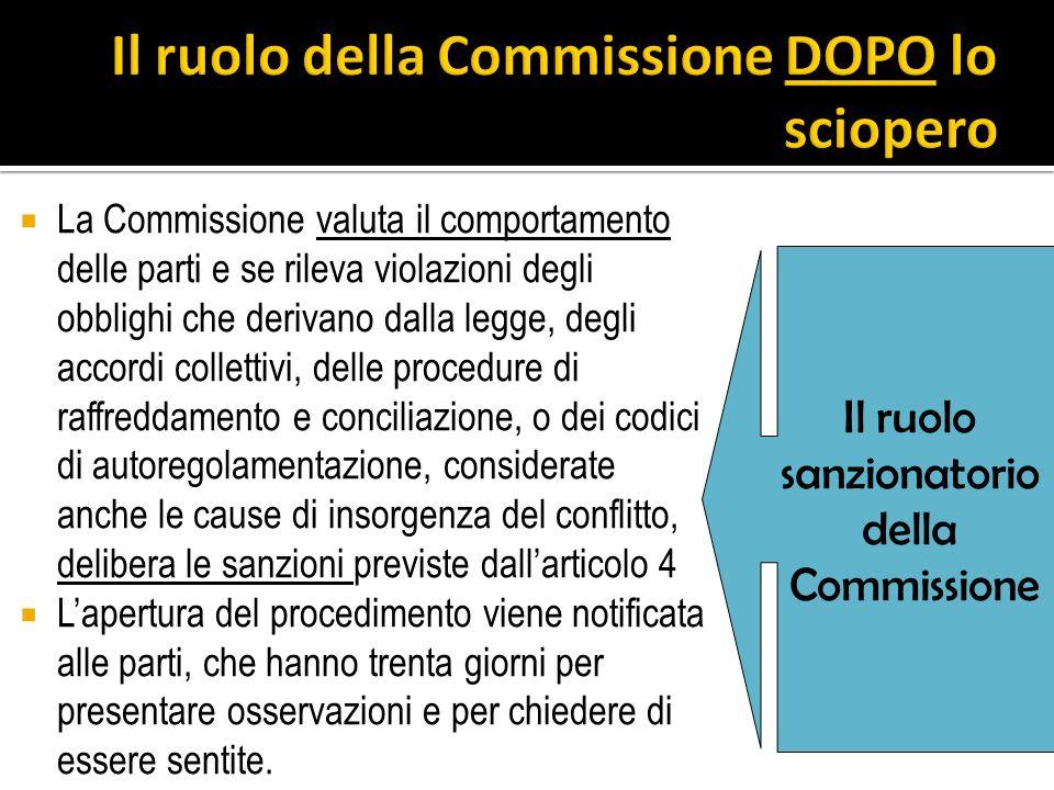 Il ruolo della Commissione DOPO lo sciopero