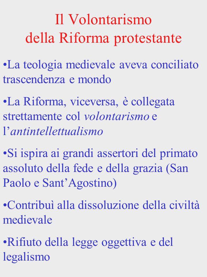 Il Volontarismo della Riforma protestante