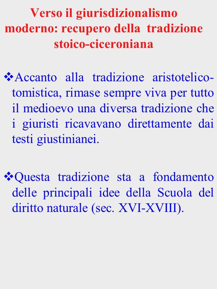 Verso il giurisdizionalismo moderno: recupero della tradizione stoico-ciceroniana