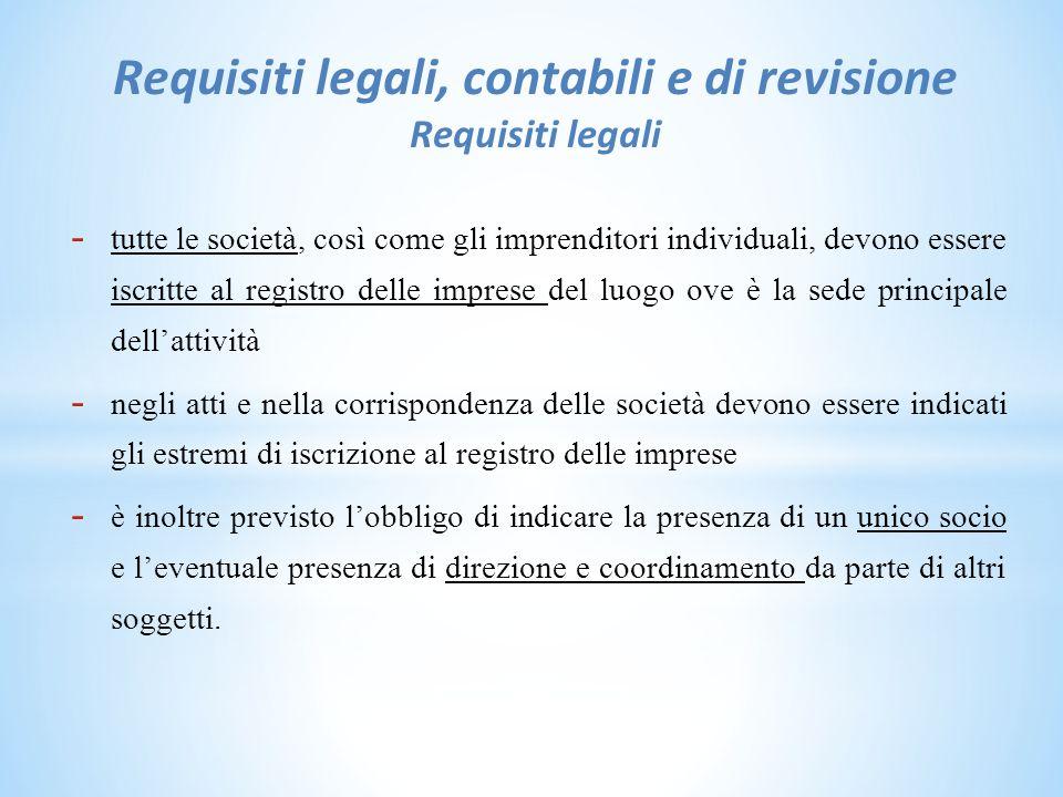 Requisiti legali, contabili e di revisione Requisiti legali