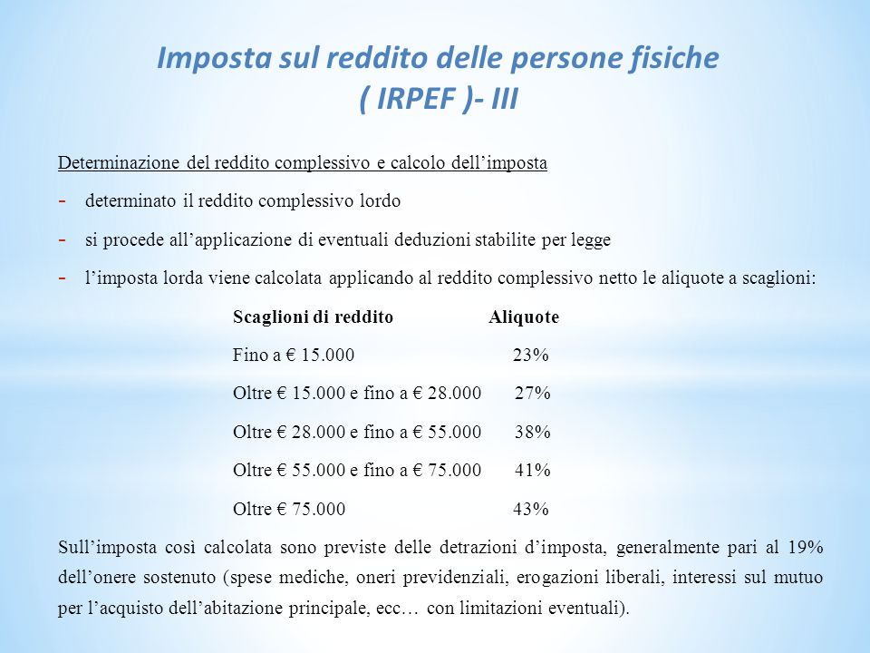 Imposta sul reddito delle persone fisiche ( IRPEF )- III