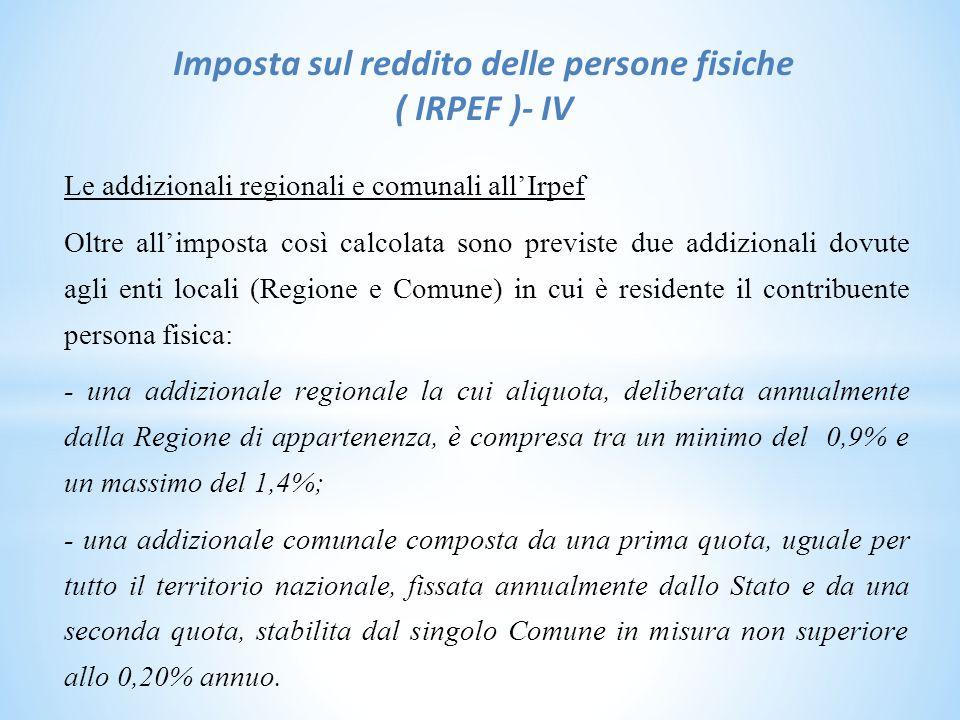 Imposta sul reddito delle persone fisiche ( IRPEF )- IV
