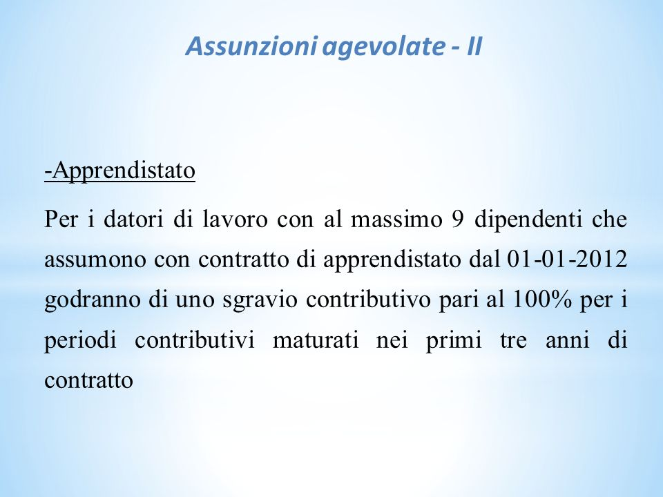 Assunzioni agevolate - II
