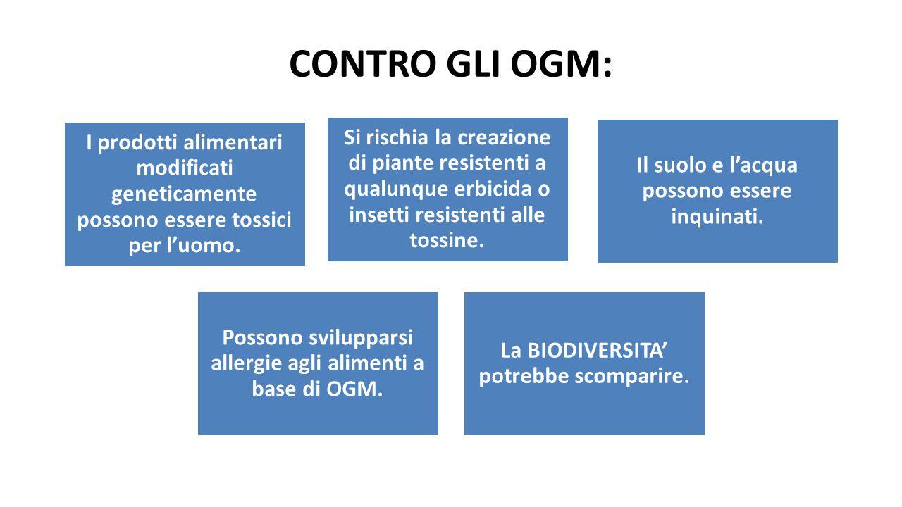 CONTRO GLI OGM: I prodotti alimentari modificati geneticamente possono essere tossici per l'uomo.