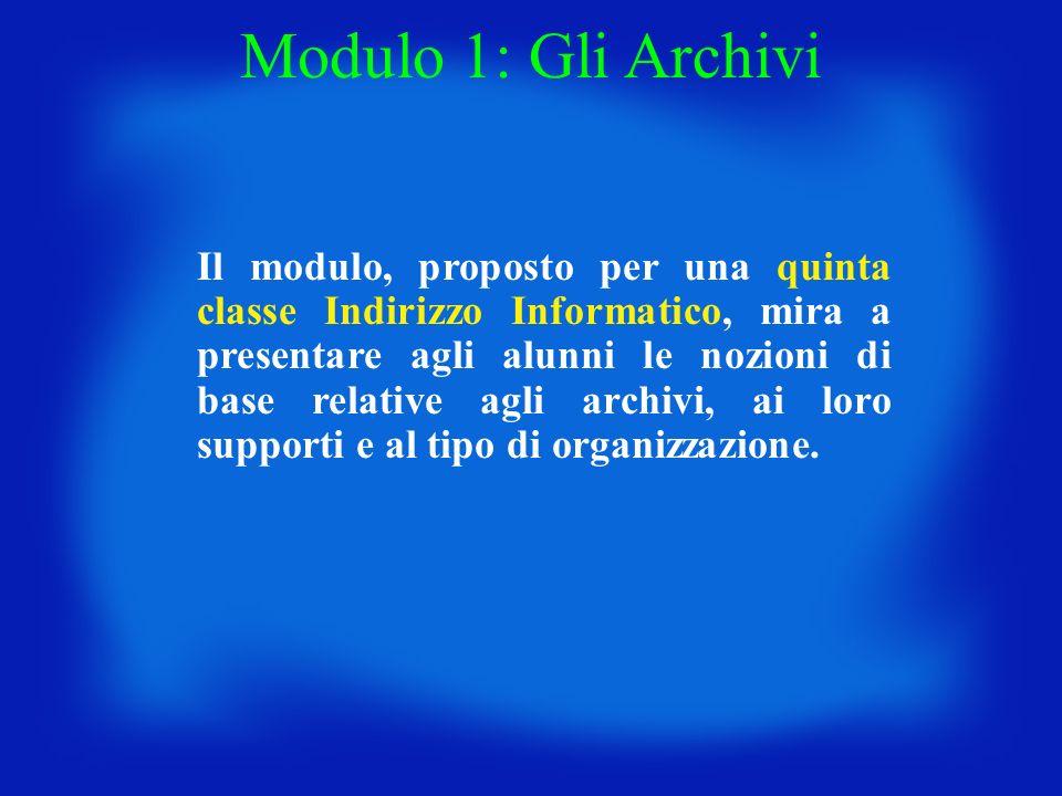 Modulo 1: Gli Archivi