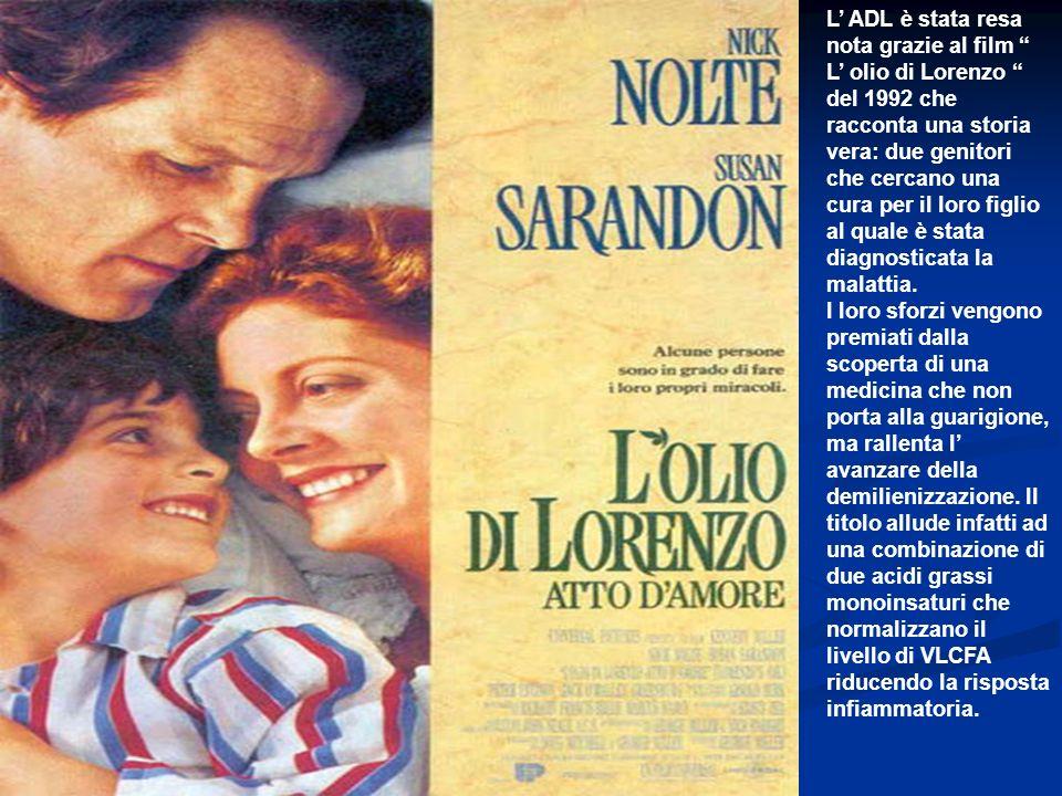L' ADL è stata resa nota grazie al film L' olio di Lorenzo del 1992 che racconta una storia vera: due genitori che cercano una cura per il loro figlio al quale è stata diagnosticata la malattia.