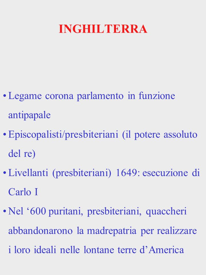 INGHILTERRA Legame corona parlamento in funzione antipapale