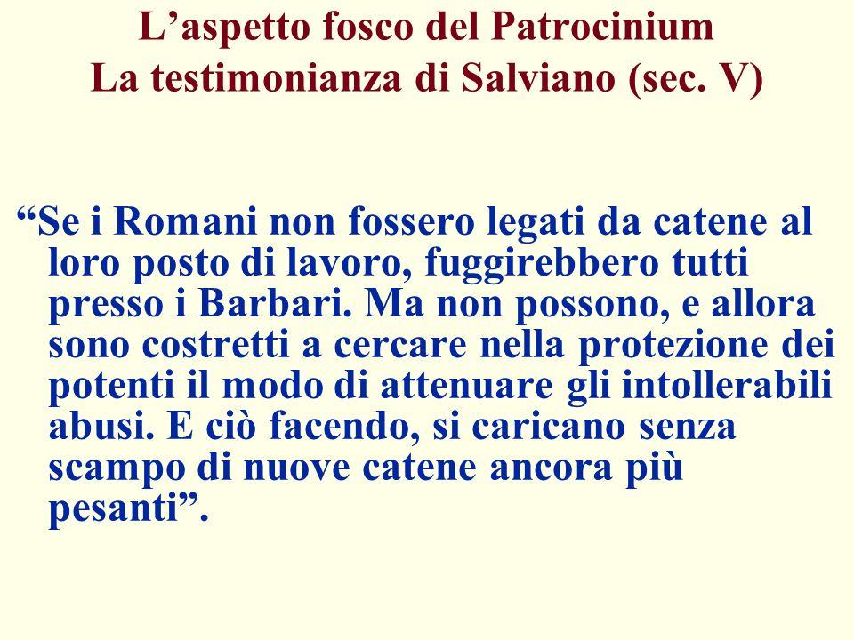 L'aspetto fosco del Patrocinium La testimonianza di Salviano (sec. V)