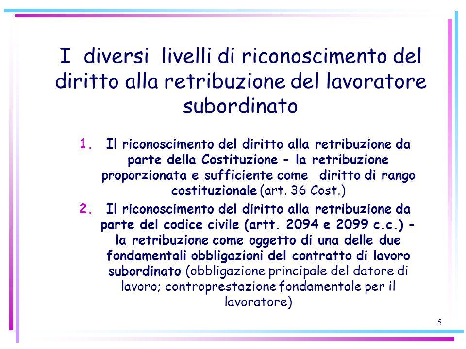 I diversi livelli di riconoscimento del diritto alla retribuzione del lavoratore subordinato