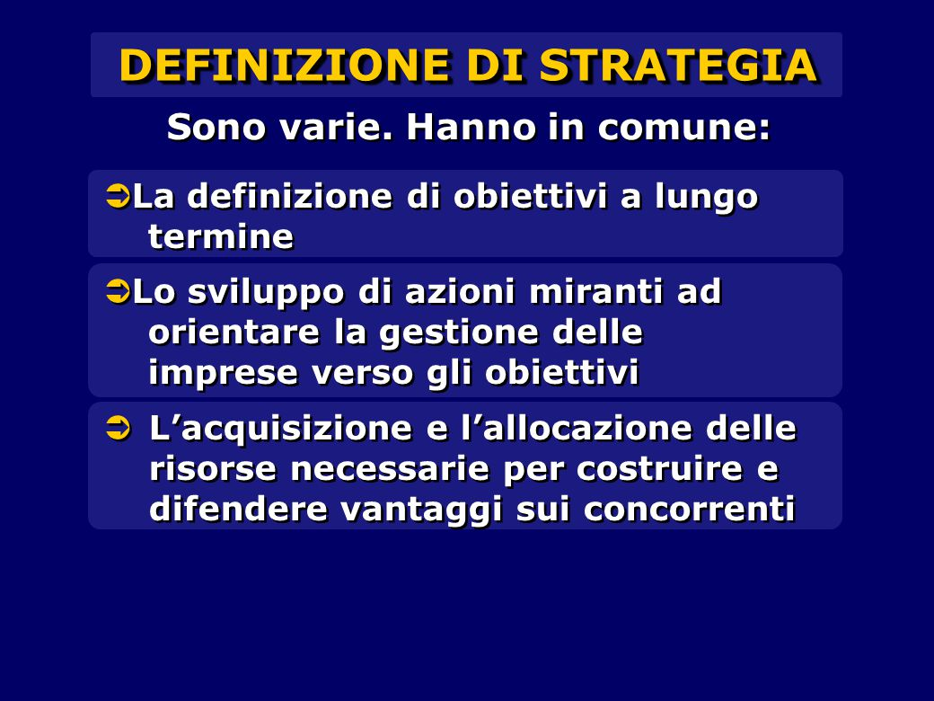 DEFINIZIONE DI STRATEGIA