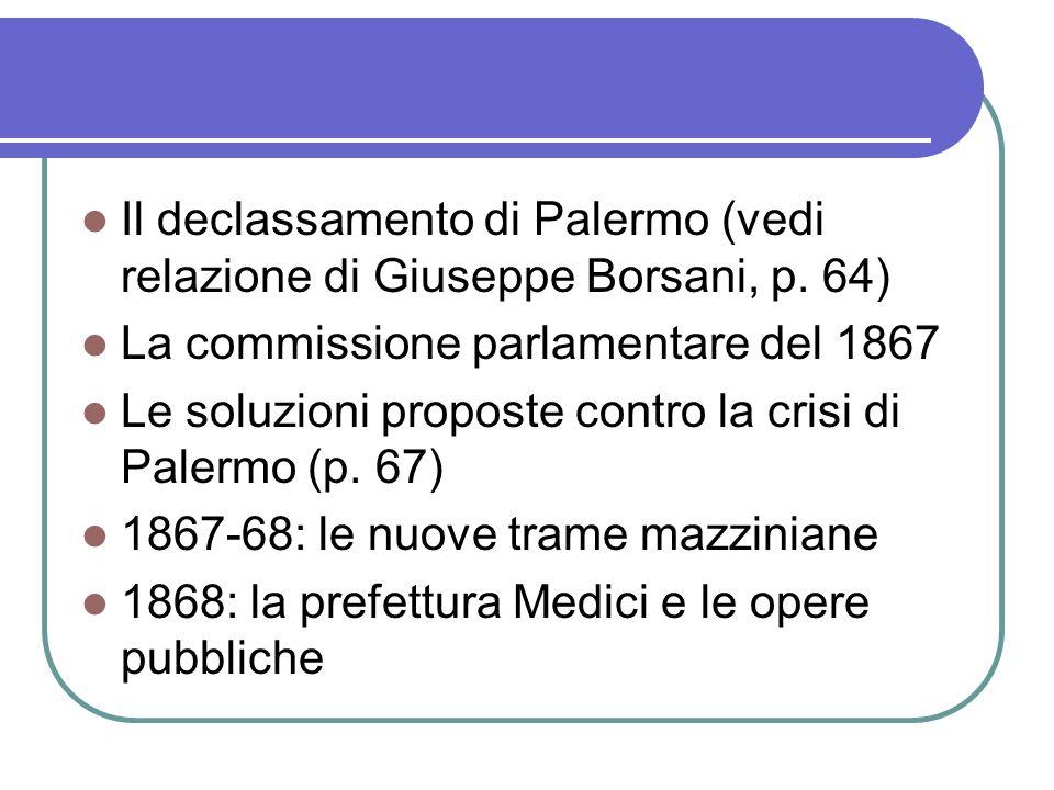 Il declassamento di Palermo (vedi relazione di Giuseppe Borsani, p. 64)