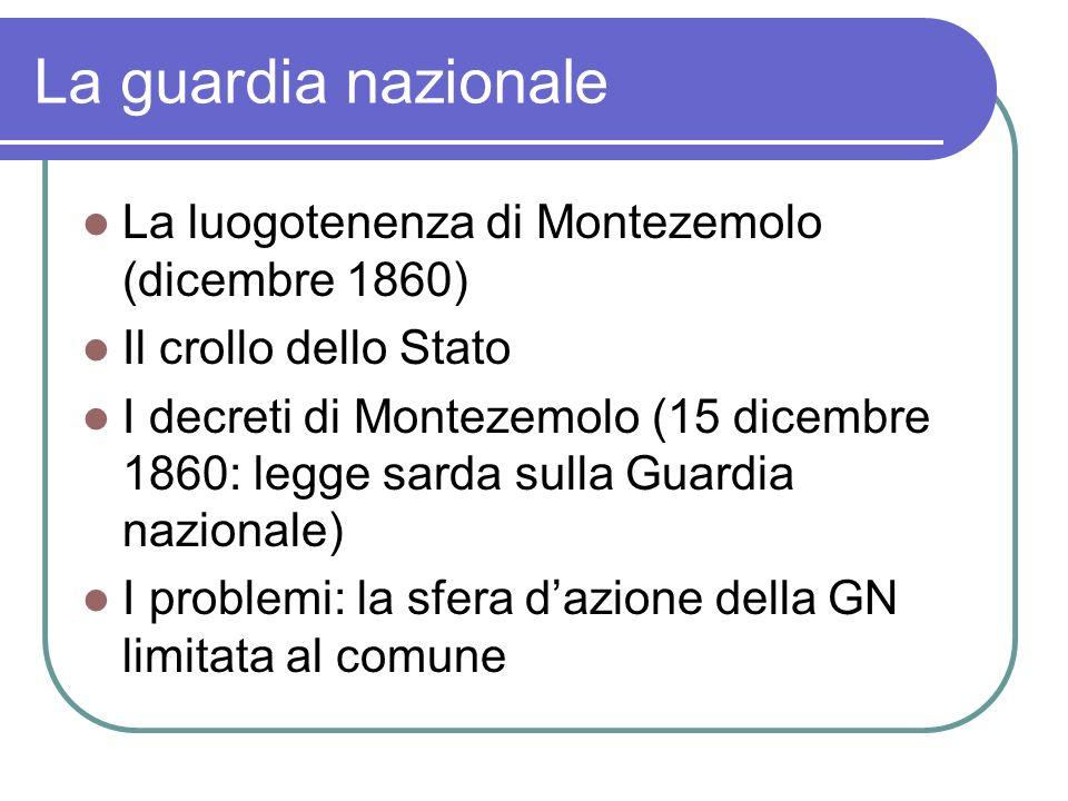 La guardia nazionale La luogotenenza di Montezemolo (dicembre 1860)