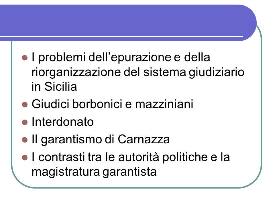 I problemi dell'epurazione e della riorganizzazione del sistema giudiziario in Sicilia
