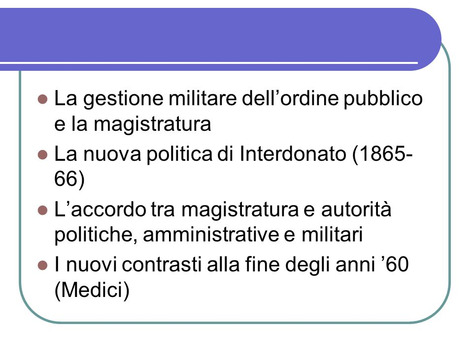 La gestione militare dell'ordine pubblico e la magistratura