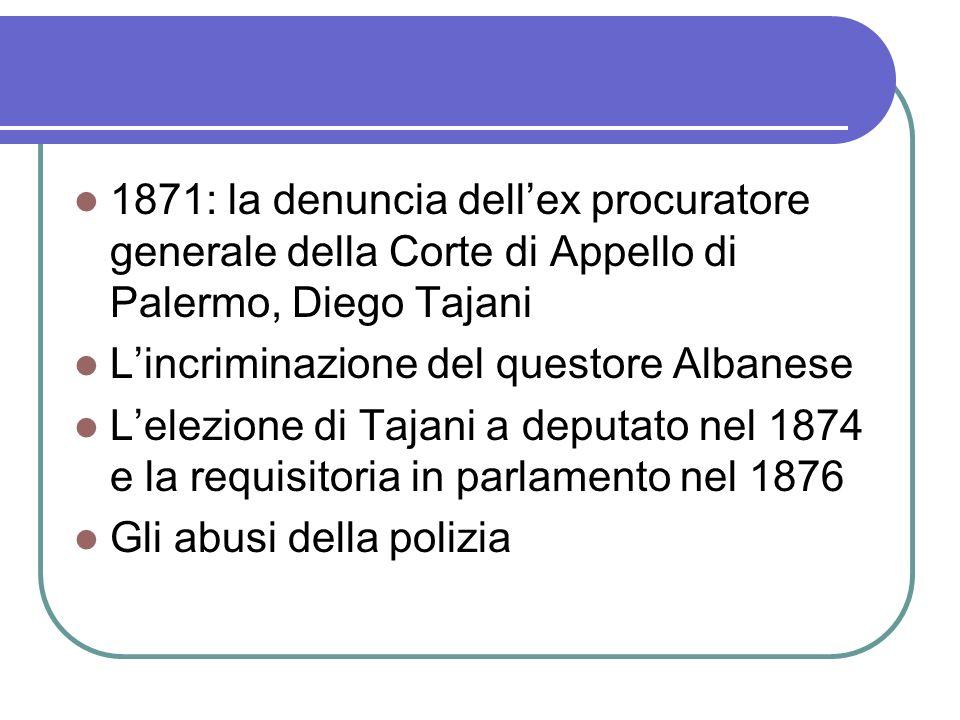 1871: la denuncia dell'ex procuratore generale della Corte di Appello di Palermo, Diego Tajani