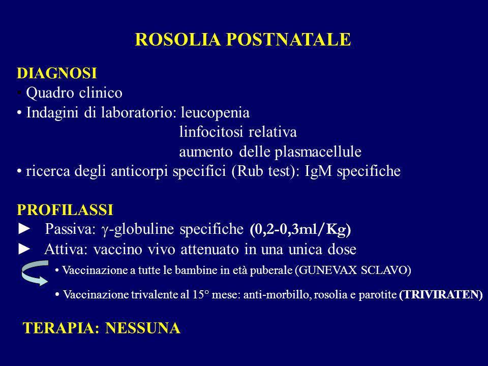 ROSOLIA POSTNATALE DIAGNOSI Quadro clinico