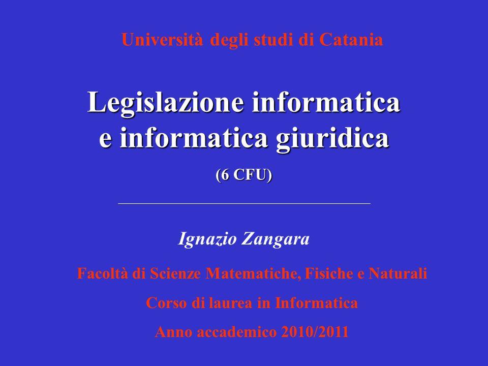 Legislazione informatica - Presentazione del corso (I. Zangara)