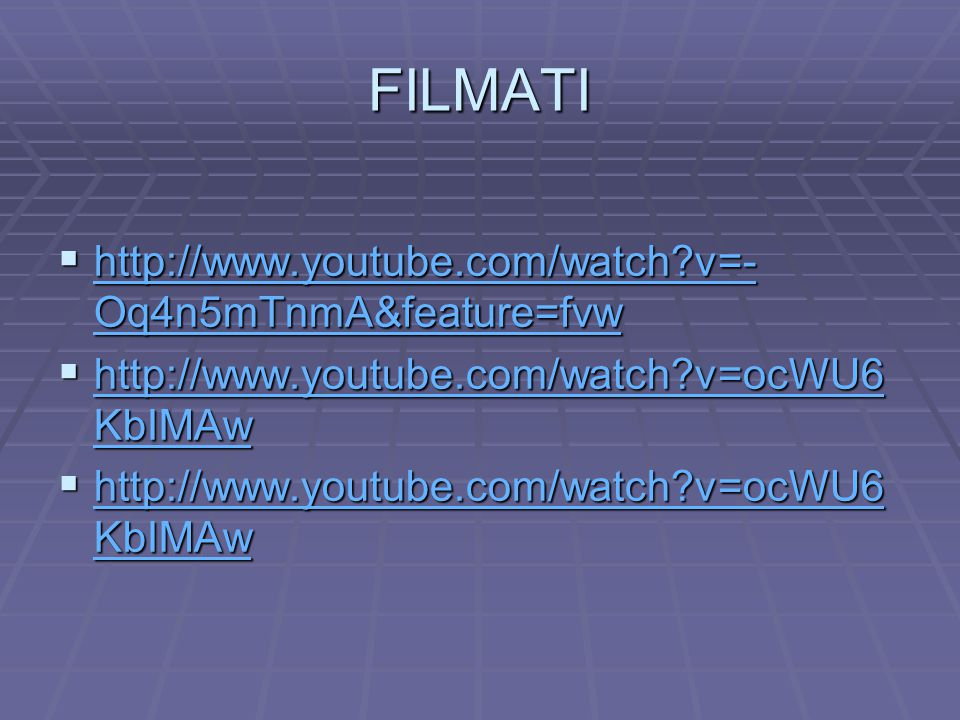 FILMATI http://www.youtube.com/watch v=-Oq4n5mTnmA&feature=fvw