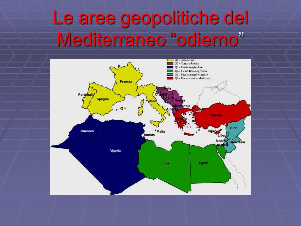 Le aree geopolitiche del Mediterraneo odierno