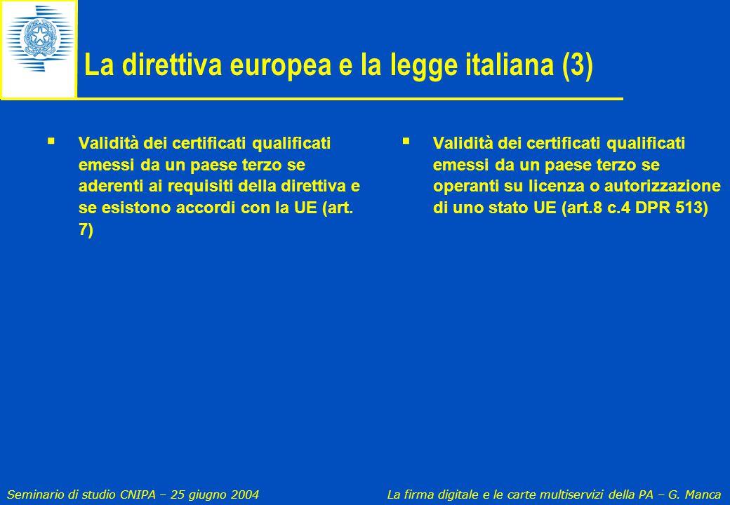 La direttiva europea e la legge italiana (3)