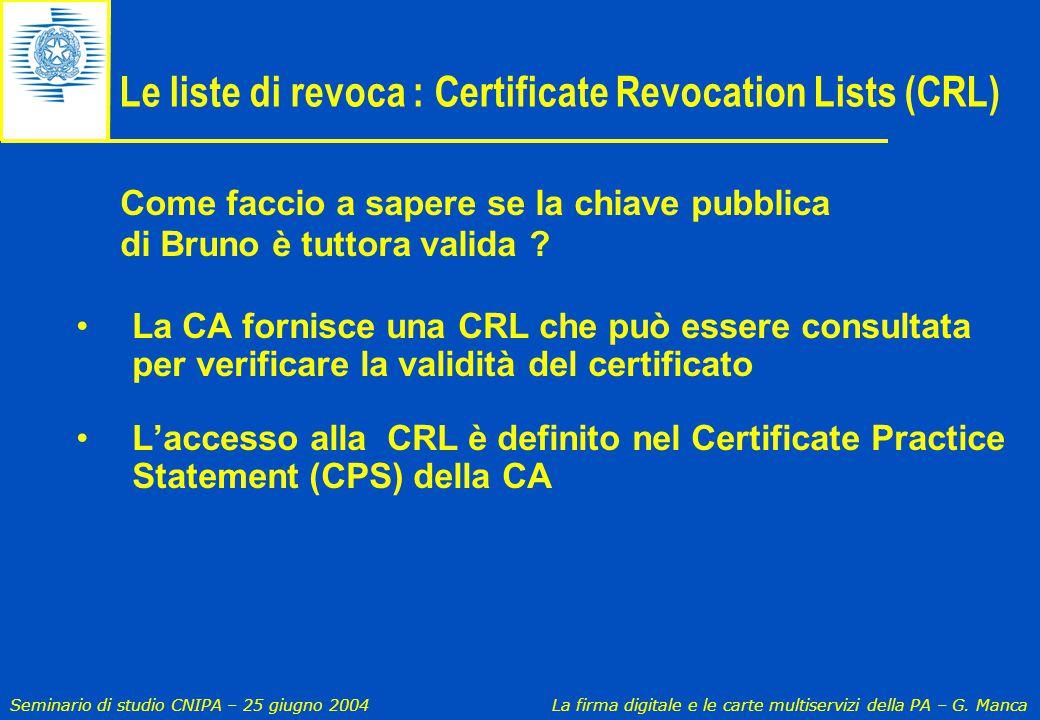 Le liste di revoca : Certificate Revocation Lists (CRL)