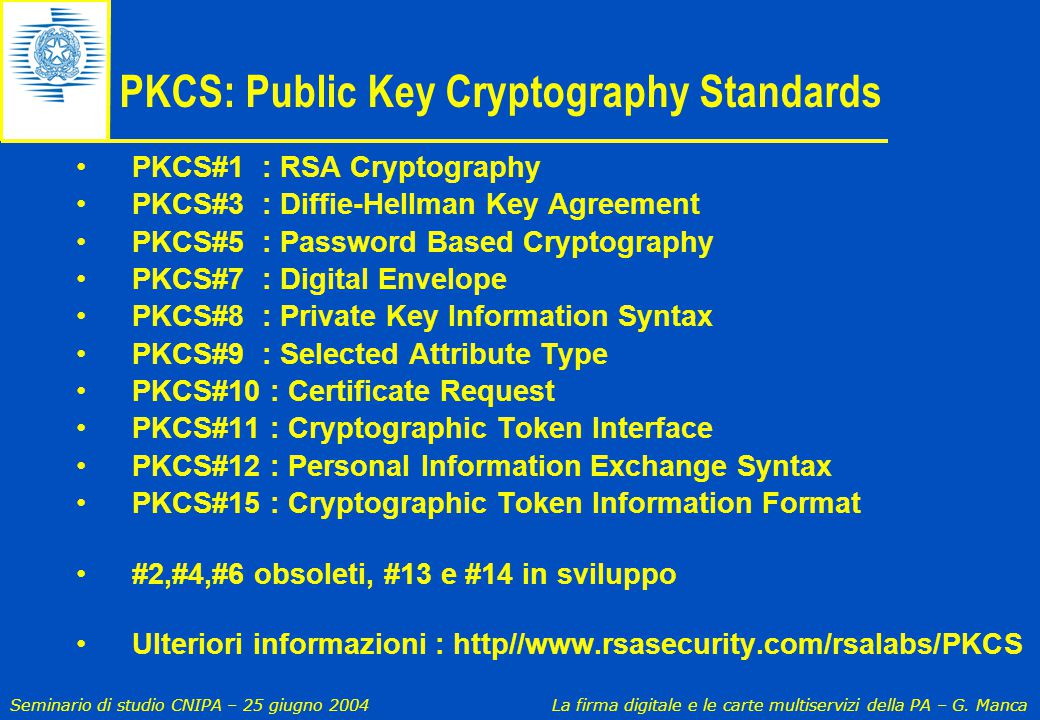 PKCS: Public Key Cryptography Standards