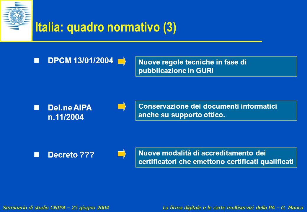 Italia: quadro normativo (3)