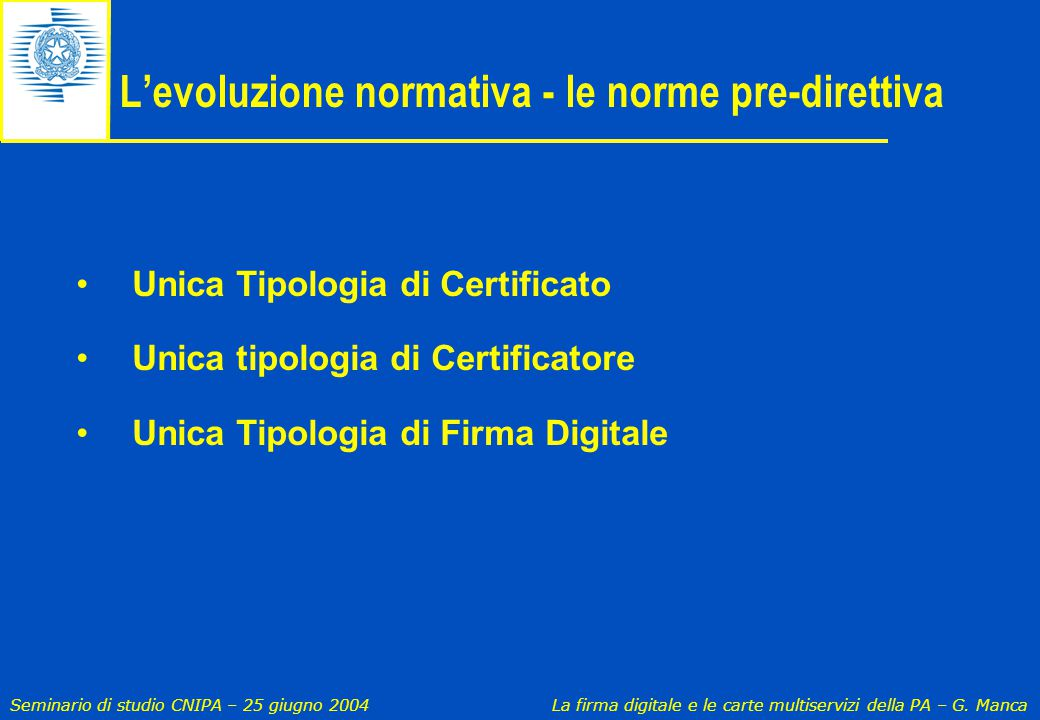 L'evoluzione normativa - le norme pre-direttiva