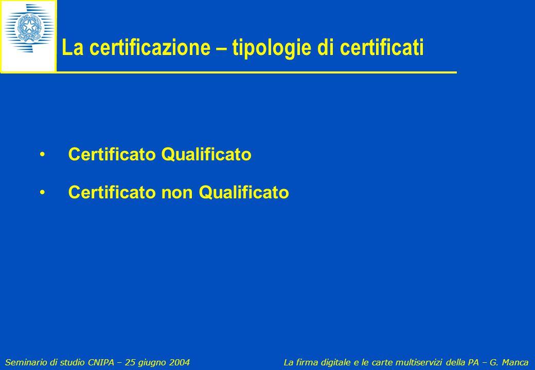 La certificazione – tipologie di certificati