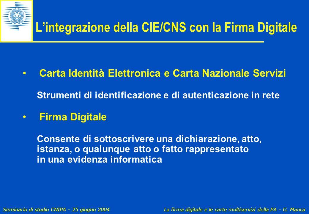 L'integrazione della CIE/CNS con la Firma Digitale