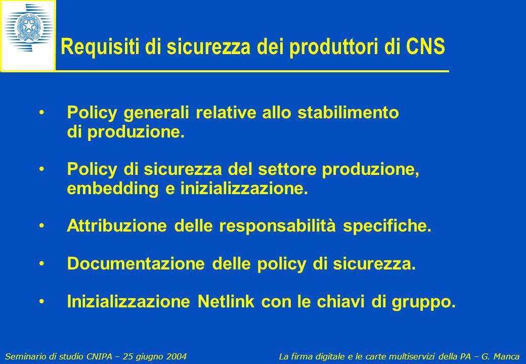Requisiti di sicurezza dei produttori di CNS