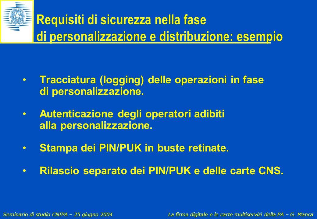 Requisiti di sicurezza nella fase di personalizzazione e distribuzione: esempio