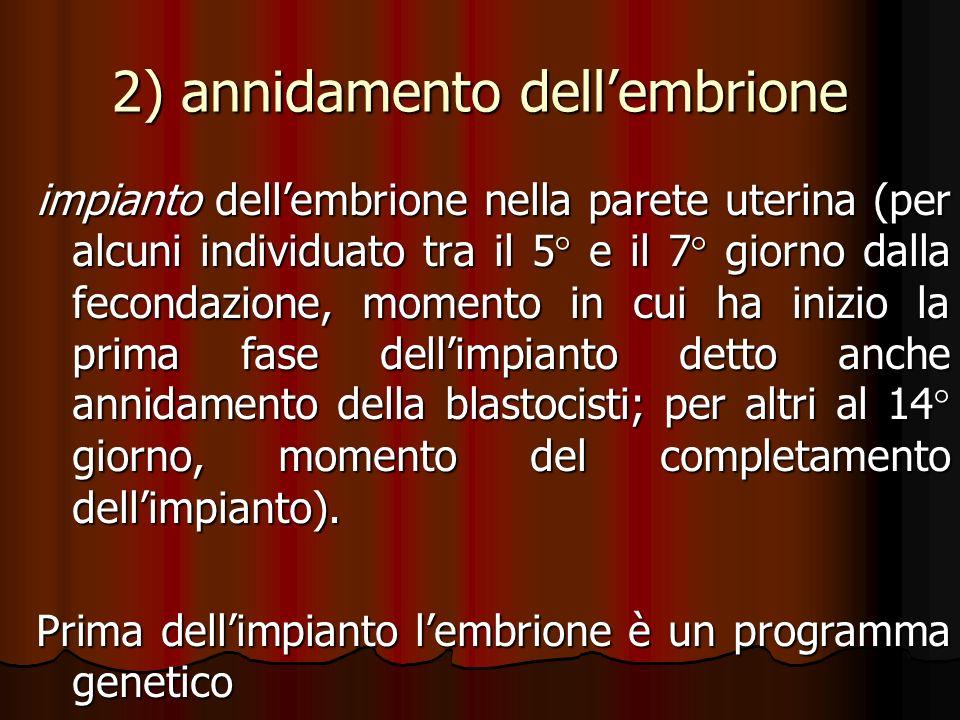 2) annidamento dell'embrione
