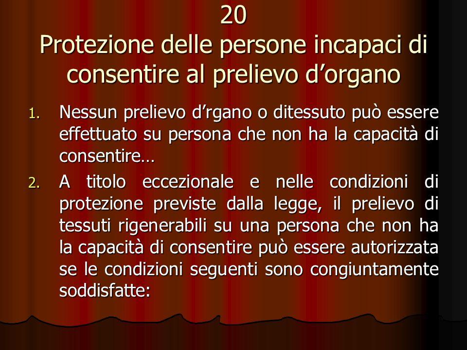 20 Protezione delle persone incapaci di consentire al prelievo d'organo