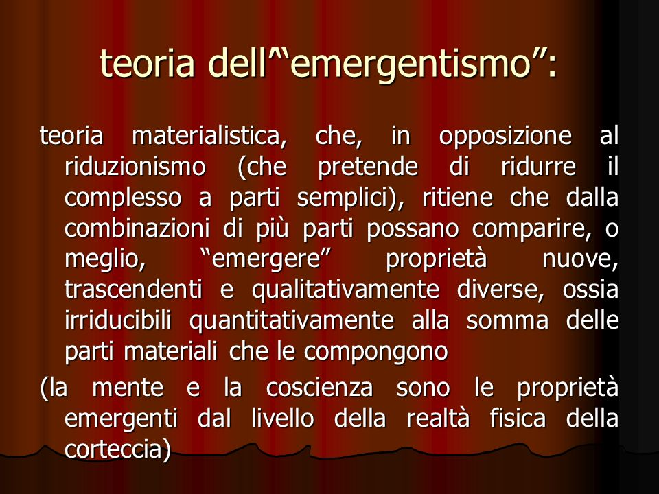 teoria dell' emergentismo :