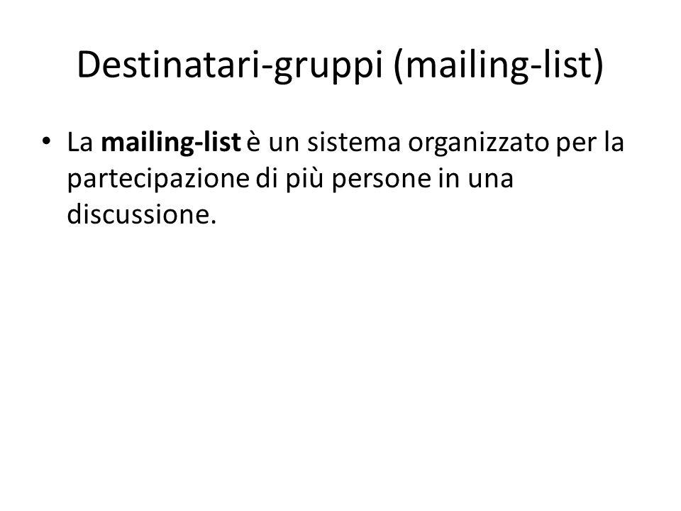 Destinatari-gruppi (mailing-list)