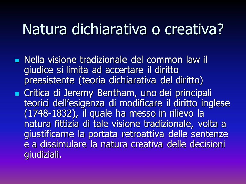 Natura dichiarativa o creativa