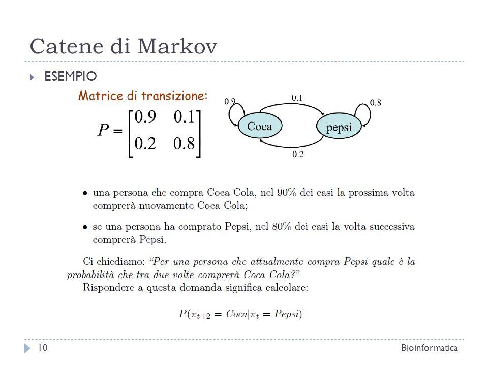 Catene di Markov ESEMPIO Bioinformatica