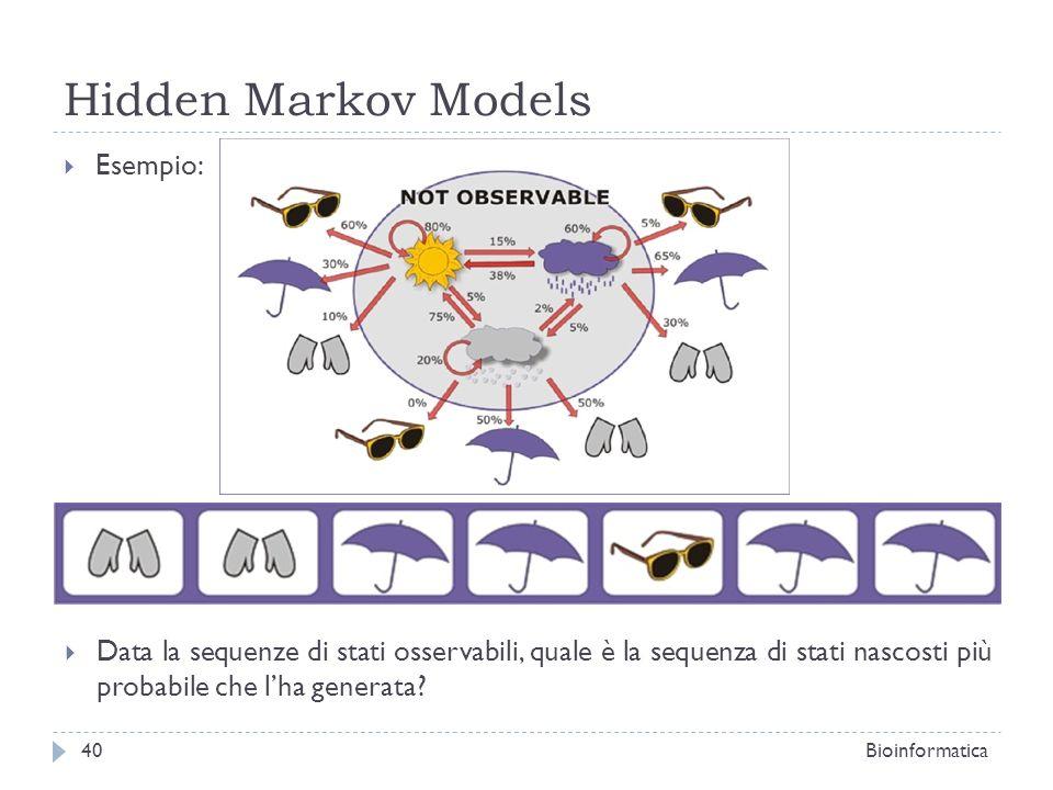 Hidden Markov Models Esempio: