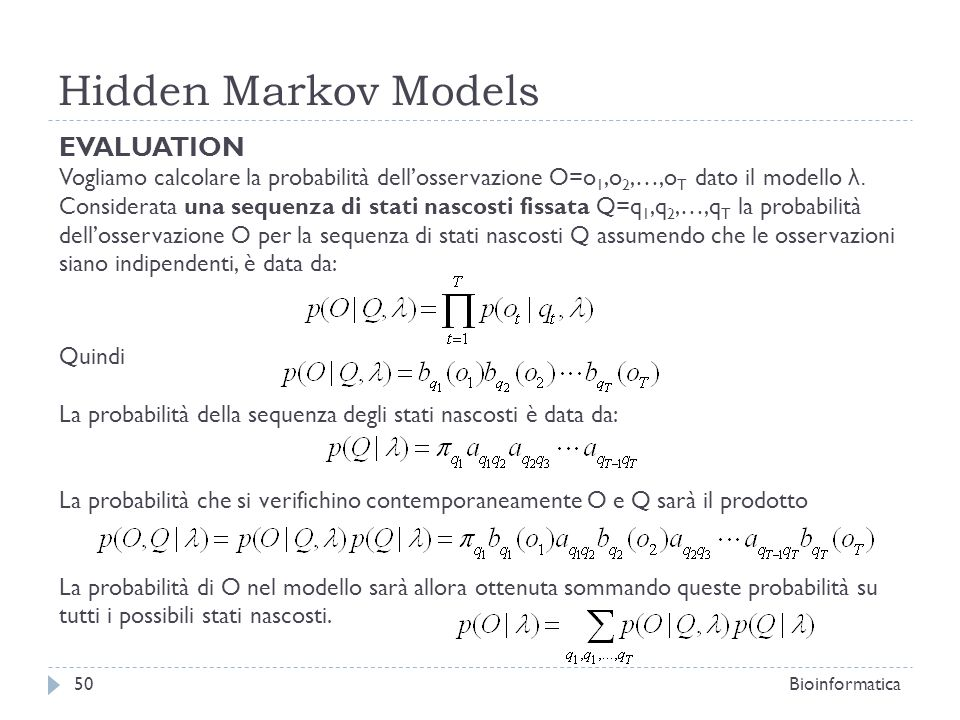 Hidden Markov Models EVALUATION