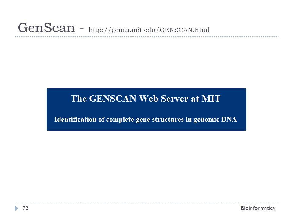 GenScan - http://genes.mit.edu/GENSCAN.html