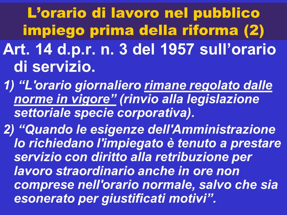 L'orario di lavoro nel pubblico impiego prima della riforma (2)