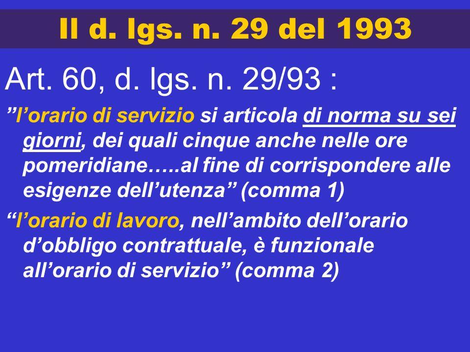 Art. 60, d. lgs. n. 29/93 : Il d. lgs. n. 29 del 1993