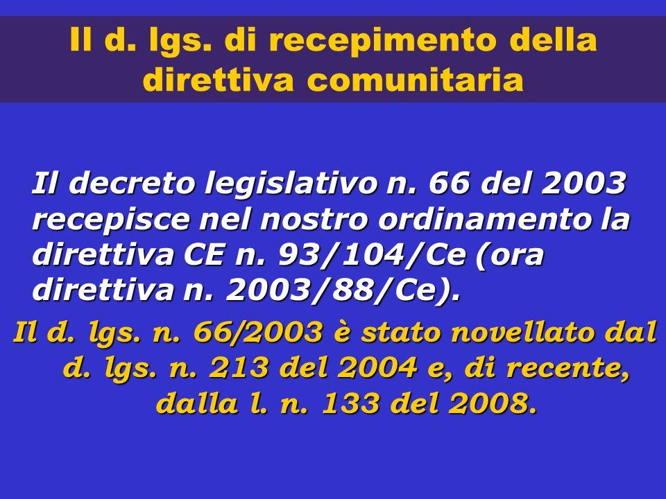 Il d. lgs. di recepimento della direttiva comunitaria