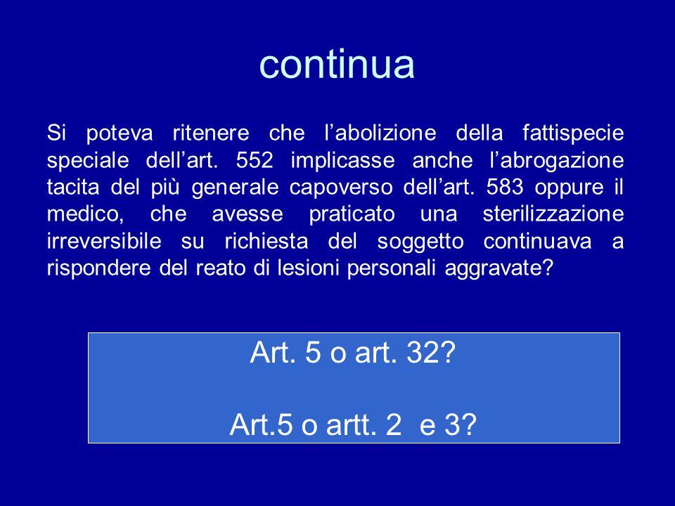 continua Art. 5 o art. 32 Art.5 o artt. 2 e 3