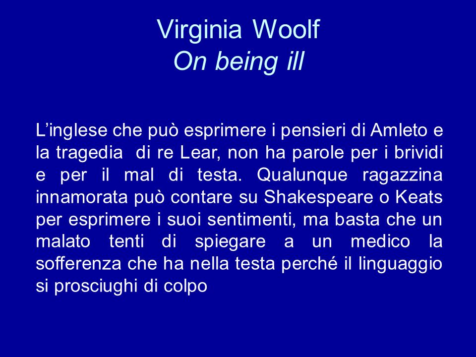 Virginia Woolf On being ill