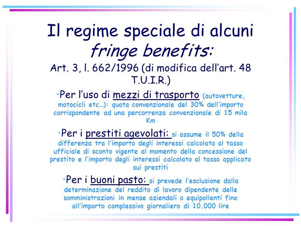 Il regime speciale di alcuni fringe benefits: