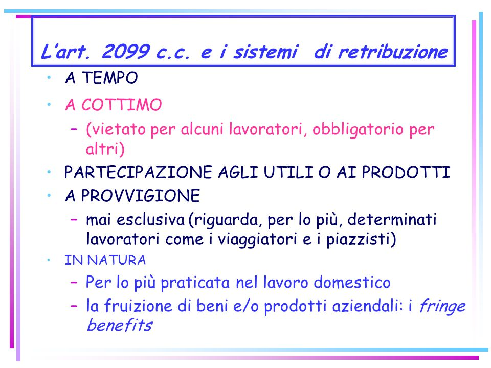 L'art. 2099 c.c. e i sistemi di retribuzione