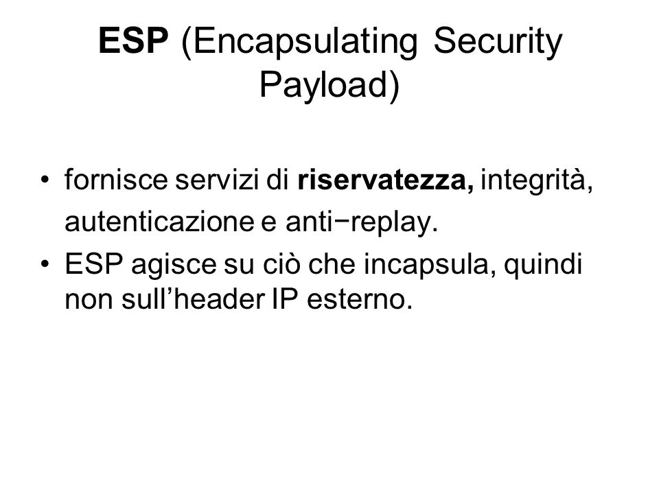 ESP (Encapsulating Security Payload)