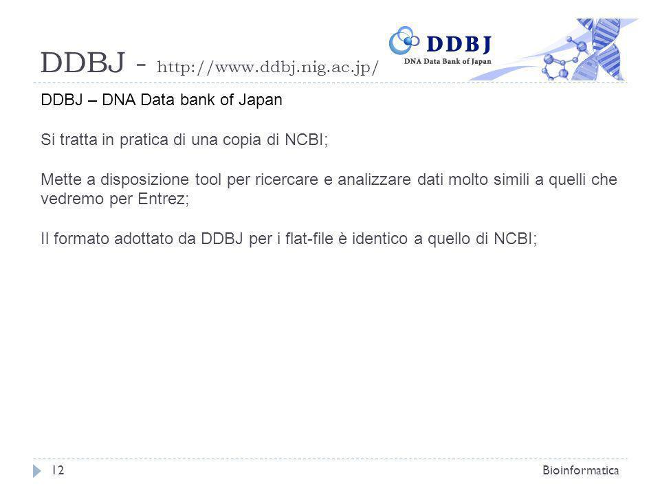 DDBJ - http://www.ddbj.nig.ac.jp/